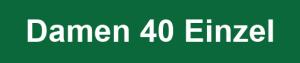 Damen 40 Einzel Logo